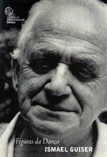 Ismael Guiser (1927 – 2008)