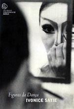 Ivonice Satie (1950 – 2008)